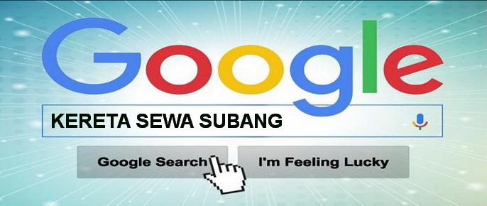carian google kereta sewa subang
